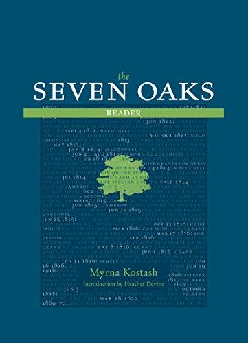 Seven Oaks by Myrna Kostash